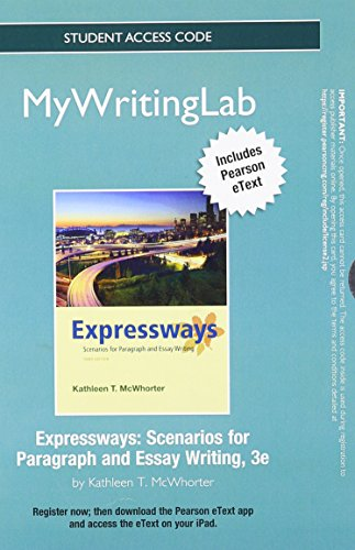 NEW MyWritingLab with Pearson eText -- Standalone Access Card -- for Expressways: Scenarios for Paragraph and Essay Writing (3rd Edition)