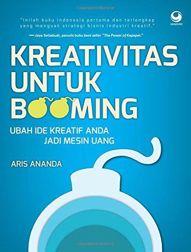 Kreativitas Untuk Booming (Indonesian Edition) Aris Ananda