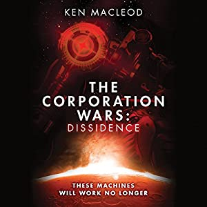 The Corporation Wars: Dissidence Audiobook