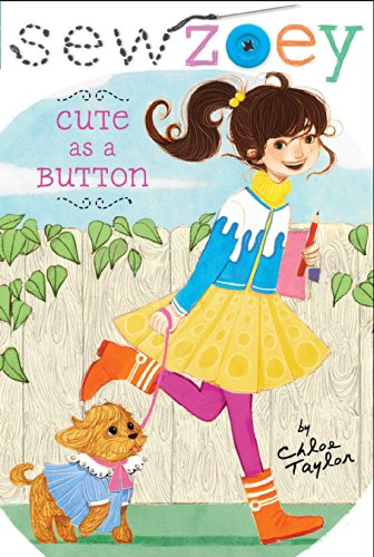 Cute As A Button Sew Zoey Book 5 Kindle Edition By Chloe Taylor