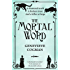 The Mortal Word (The Invisible Library series Book 5)
