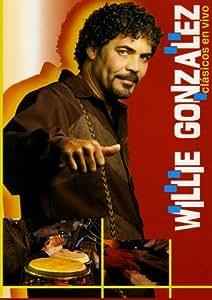 Clasicos En Vivo - Willie Gonzalez