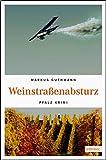 Weinstraßenabsturz (Pfalz Krimi)