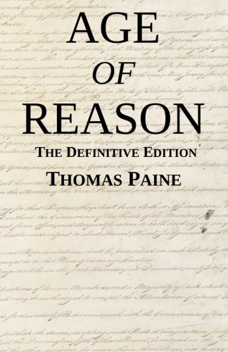 Book cover from Age of Reason: The Definitive Editionby Thomas Paine
