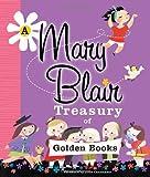 A Mary Blair Treasury of Golden Books, Mary Blair, 037587044X