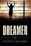 Dreamer, Phillip L. Davidson, 1440149267