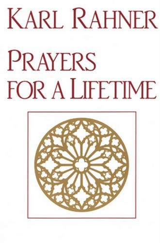Prayers for a Lifetime [Karl Rahner] (Tapa Blanda)