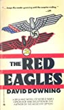 The Red Eagles, David Downing, 0373970978