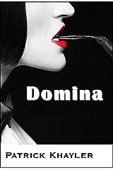 Domina Kindle Edition