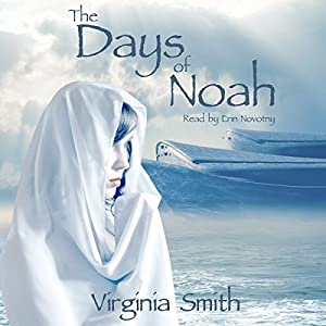 The Days of Noah Audiobook