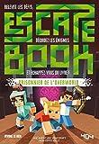 Escape Book - Prisonnier de l'Overworld