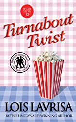 Turnabout Twist (Short Story, Young Adult, Sweet Romance)