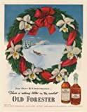 1951 Old Forester Bourbon Whisky Constance Spry Christmas Wreath John Howard Print Ad (59854)