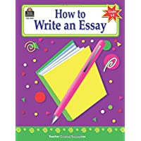 How to Write an Essay, Grades 6-8