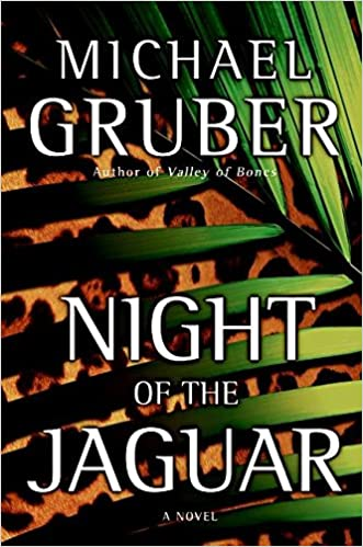 Night of the Jaguar: Amazon.es: Gruber, Michael: Libros en idiomas extranjeros