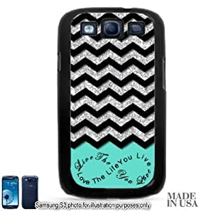 Live the Life You Love Infinity Quote (Not Actual Glitter) - Mint Black Chevron Pattern Samsung Galaxy S3 i9300 Hard Case - BLACK by Unique Design Gifts