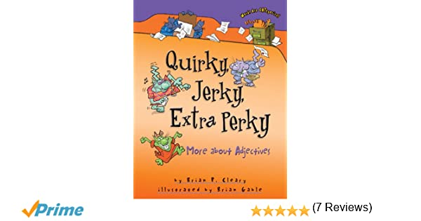 Workbook contraction worksheets for grade 3 : Quirky, Jerky, Extra Perky: More About Adjectives (Words Are ...