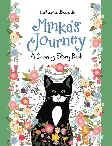 Minka's Journey: A Coloring Story Book (Coloring Journeys) (Volume 1) Minka Cat
