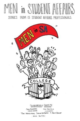 Men in Student Affairs: Stories from 13 Student Affairs Professionals by Sean Eddington (2015-06-30)