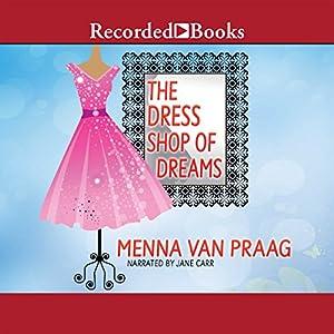 The Dress Shop of Dreams Audiobook