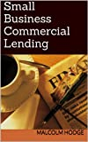 Small Business Commercial Lending