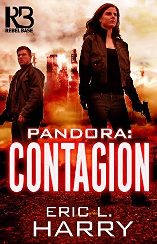 Pandora: Contagion (A Pandora Thriller Book 2)
