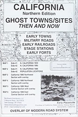 Map Of California Ghost Towns.California North Ghost Towns 6 Maps Then Now Northwest