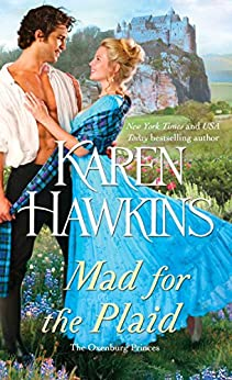 Mad for the Plaid (The Oxenburg Princes Book 3) by [Hawkins, Karen]