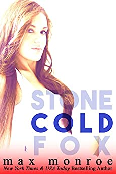 Cold (Stone Cold Fox Trilogy Book 2) by [Monroe, Max]