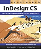 Real World Adobe Indesign CS, Olav Martin Kvern and David Blatner, 032121921X