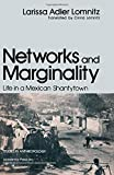 img - for Networks and Marginality: Life in a Mexican Shantytown (Studies in anthropology) by Larissa Adler Lomnitz (1977-11-03) book / textbook / text book
