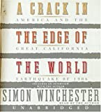img - for A Crack in the Edge of the World CD Unabridged edition by Winchester, Simon published by HarperAudio Audio CD book / textbook / text book