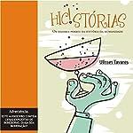 Hic!stórias: Os Maiores Porres da História da Humanidade | Ulisses Tavares