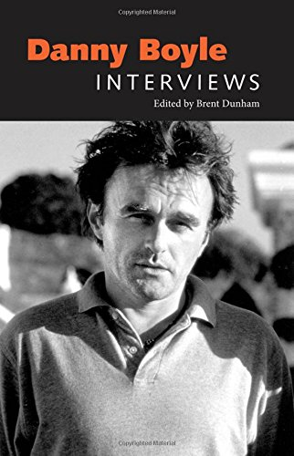 Danny Boyle: Interviews (Conversations with Filmmakers Series)
