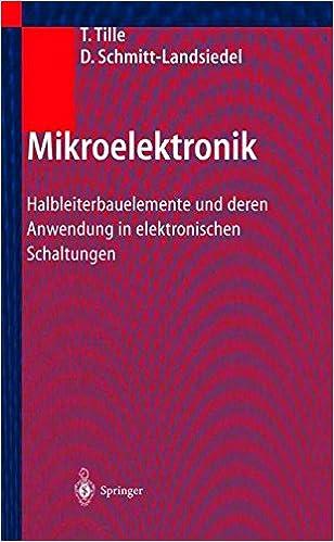 Book Mikroelektronik: Halbleiterbauelemente und deren Anwendung in elektronischen Schaltungen