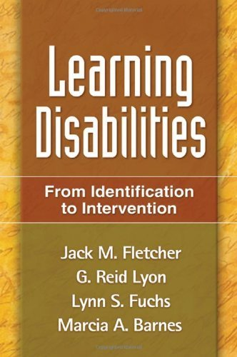 Learning Disabilities: From Identification to Intervention by Jack M. Fletcher (2006-11-15)