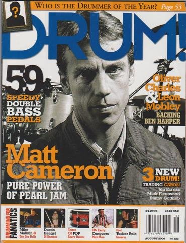 August 2006 Pearl (Drum! Magazine (August 2006) (Matt Cameron - Pure Power of Pearl Jam))