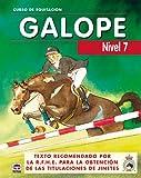 CURSO DE EQUITACION GALOPE. NIVEL 7 (Curso De Equitaciön)