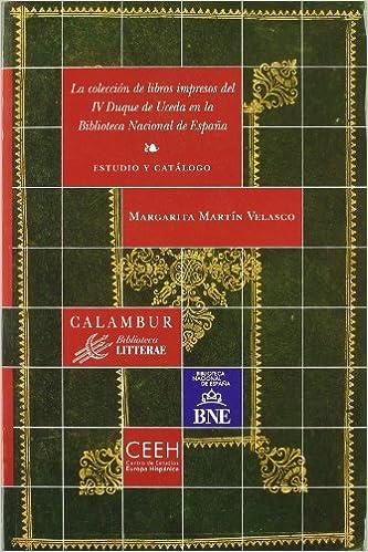 La colección de libros impresos del IV Duque de Uceda en la ...