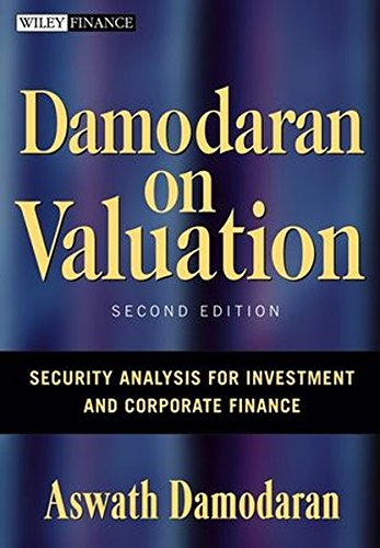 Damodaran On Valuation  Security Analysis For Investment And Corporate Finance