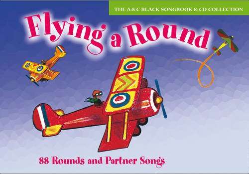 Download Flying a Round (Book + CD): 88 Rounds and Partner Songs (Songbooks) ebook