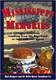 Mississippi Memories: Classic American Cooking from the Heartland to the Mississippi Bayou