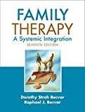 img - for Family Therapy: A Systemic Integration (7th Edition) by Becvar Ph.D., Dorothy Stroh, Becvar Ph.D., Raphael J. (2008) Hardcover book / textbook / text book