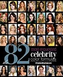 82 Most-Requested Celebrity Color Formulas Book