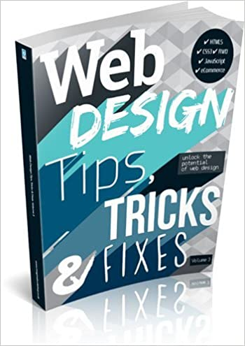 Web Design Tips Tricks Fixes Vol 3 Amazon Co Uk Imagine Publishing 9781910155387 Books