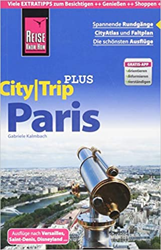 reise know how citytrip paris reisefuhrer mit stadtplan 4 spaziergangen und kostenloser web app