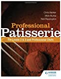 img - for Professional Patisserie: For Levels 2, 3 and Professional Chefs by Neil Rippington (2013-09-27) book / textbook / text book