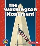 The Washington Monument (Pull Ahead Books _ American Symbols)