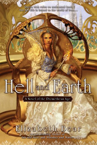Hell and Earth: A Novel of the Promethean Age pdf epub