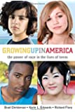 Growing Up in America: The Power of Race in the Lives of Teens